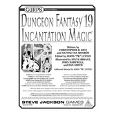 GURPS Dungeon Fantasy 19: Incantation Magic