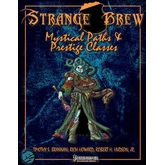 Strange Brew: Mystical Paths and Prestige Classes