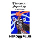 The Ultimate Super Mage (4th Edition)