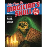 Tales From The Magician's Skull, Issue #1