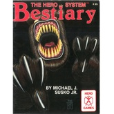 The Hero System Bestiary (3rd Edition)