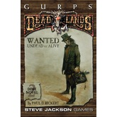 GURPS Classic: Deadlands Dime Novel 2 – Wanted: Undead or Alive