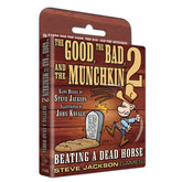 The Good, the Bad, and the Munchkin 2 - Beating a Dead Horse