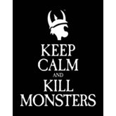 Keep Calm and Kill Monsters T-shirt