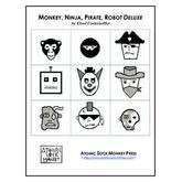 Monkey, Ninja, Pirate, Robot Deluxe