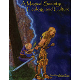 A Magical Society: Ecology and Culture