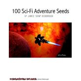 100 SF Adventure Seeds