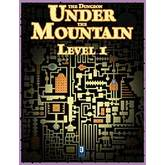 The Dungeon Under the Mountain: Level 1