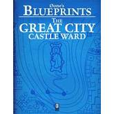 0one's Blueprints: The Great City, Castle Ward
