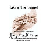 Forgotten Futures - Taking the Tunnel