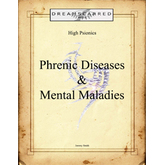 High Psionics: Phrenic Diseases and Mental Maladies