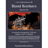 1 on 1 Adventures #8: Blood Brothers