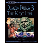 GURPS Dungeon Fantasy 3: The Next Level