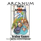 Arcanum, Call to Adventure
