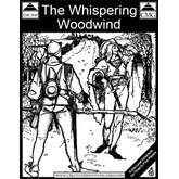 The Whispering Woodwind