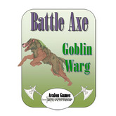 Battle Axe Goblin Warg