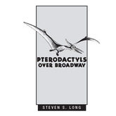 Pterodactyls Over Broadway