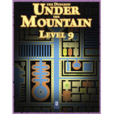 The Dungeon Under the Mountain: Level 9