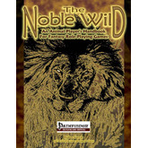 The Noble Wild (Pathfinder Edition)
