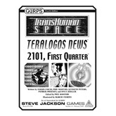 Transhuman Space: Teralogos News - 2101, First Quarter