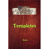 Colonial Gothic: Templates