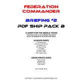 Federation Commander: Briefing #2 Ship Pack B