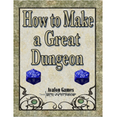 How to Make a Great Dungeon