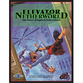 Feng Shui: Elevator to the Netherworld - The Inner Kingdom Sourcebook