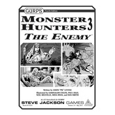 GURPS Monster Hunters 3: The Enemy