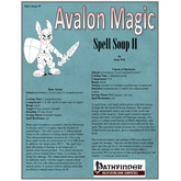 Avalon Magic, Vol 2, Issue #7, Spell Soup II