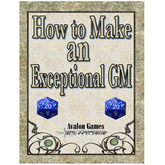 How to be an Exceptional GM