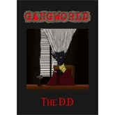 Gangworld: The D.D
