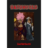 Gangworld: Darkstars