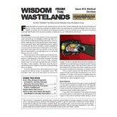 Wisdom from the Wastelands Issue #13: Medical Devices