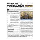Wisdom from the Wastelands Issue #19: Robots Part 4