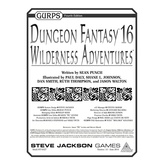 GURPS Dungeon Fantasy 16: Wilderness Adventures