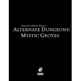 Alternate Dungeons: Mystic Groves