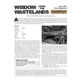 Wisdom from the Wastelands Issue #37: Plant Mutants III