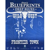 0one's Blueprints: Deep Blues - Wild West: Frontier Town