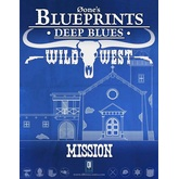 0one's Blueprints: Deep Blues - Wild West: Mission