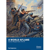 A World Aflame: Interwar Wargames Rules 1918-39