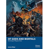 Of Gods and Mortals: Mythological Wargaming Rules